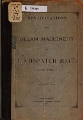 Specifications for Steam Machinery of U.S. Dispatch Beat. (1500 Tons.)