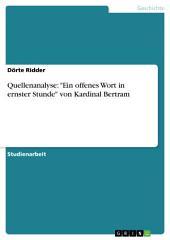 """Quellenanalyse: """"Ein offenes Wort in ernster Stunde"""" von Kardinal Bertram"""