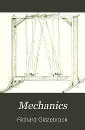Mechanics: An Elementary Text-book, Theoretical and Practical