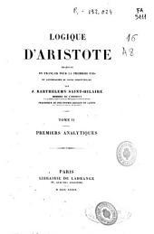 Logique d'Aristote: Premiers analytiques, Volume2