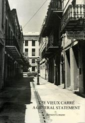 Vieux Carre, The: A General Statement