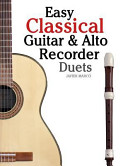 Easy Classical Guitar and Alto Recorder Duets
