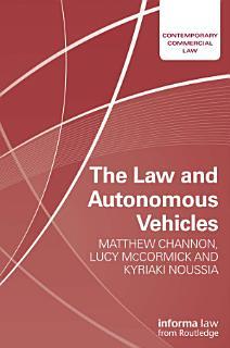 The Law and Autonomous Vehicles