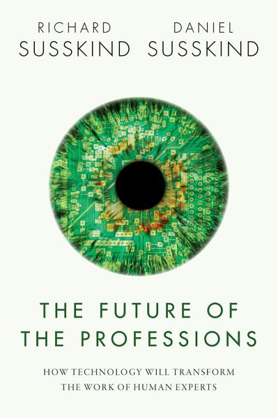 Download The Future of the Professions Book