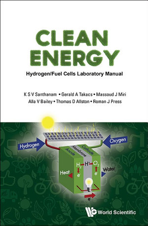 Clean Energy  Hydrogen fuel Cells Laboratory Manual