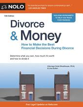Divorce & Money: How to Make the Best Financial Decisions During Divorce, Edition 12