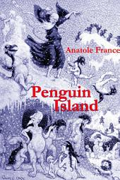 Penguin Island: (Annotated)