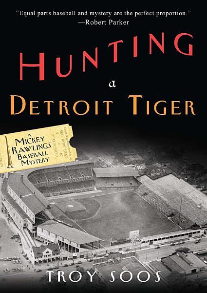 Hunting a Detroit Tiger  PDF
