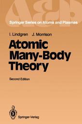 Atomic Many-Body Theory: Edition 2