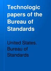 Technologic Papers of the Bureau of Standards: Issues 171-190