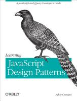 Learning JavaScript Design Patterns PDF