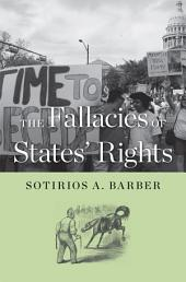 The Fallacies of States' Rights