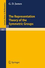 The Representation Theory of the Symmetric Groups