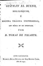 Guzmán el bueno: soliloquio, ú escena trágica unipersonal, con música en sus intervalos