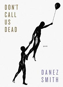 Don t Call Us Dead Book
