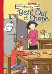 Bent Out of Shape: Book 4