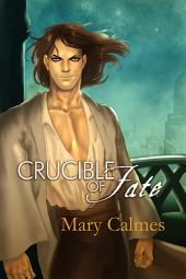 Crucible of Fate