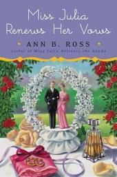 Miss Julia Renews Her Vows – A Novel