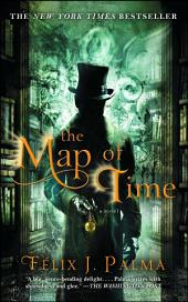 The Map of Time: A Novel