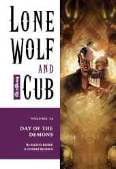 Lone Wolf and Cub Volume 14: Day of the Demons: Volume 14
