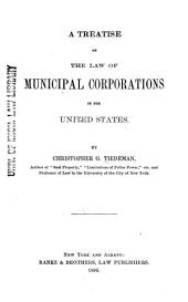 A Treatise on the Law of Municipal Corporations in the United States