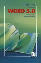 Word 5.0-Wegweiser: Systematische Textverarbeitung
