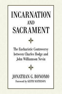 Incarnation and Sacrament PDF