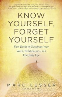 Know Yourself  Forget Yourself Book