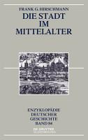 Die Stadt im Mittelalter PDF