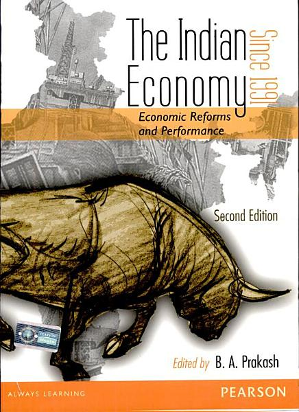 The Indian Economy Since 1991  Economic Reforms and Performance  2 e PDF