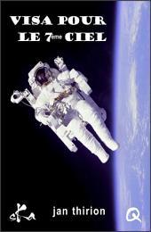 Visa pour le 7eme ciel: Nouvelle érotique