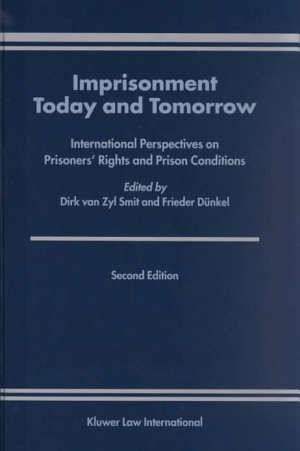 Imprisonment Today and Tomorrow