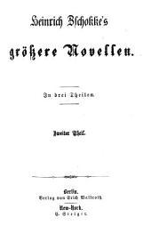 Sämmtliche Novellen: Größere Novellen ; 2, Band 5