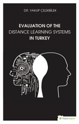 Evaluation Of The Distance Learning Systems In Turkey Book PDF