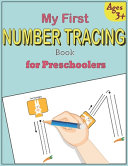 My First Number Tracing Book for Preschoolers Book