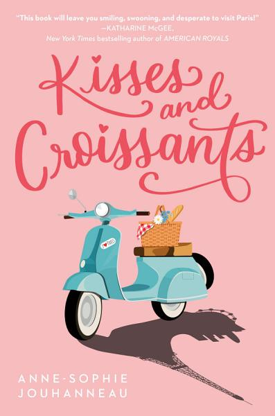 Download Kisses and Croissants Book