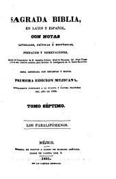Sagrada Biblia: en latin y español, con notas literales, críticas é históricas, prefacios y disertaciones, sacadas, Volumen 7
