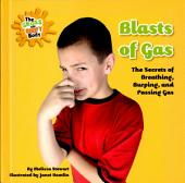 Blasts of Gas: The Secrets of Breathing, Burping, and Farting