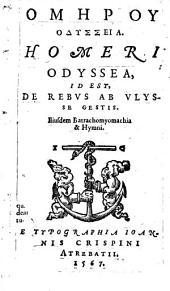 Odisseia ... Ejusdem Batrachomyomachia et Hymni