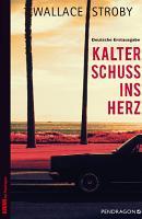 Kalter Schuss ins Herz PDF
