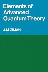Elements of Advanced Quantum Theory PDF