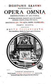 Opera omnia emendatiora et auctiora: Volume 6