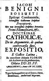 Doctrinae catholicae, de iis argumentis, de quibus controversiae sunt, expositio