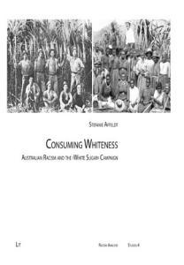 Consuming Whiteness PDF