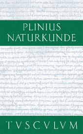 Zoologie: Landtiere: Naturkunde / Naturalis Historia in 37 Bänden, Ausgabe 2
