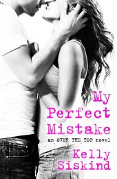 My Perfect Mistake