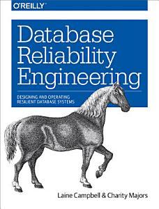 Database Reliability Engineering Book