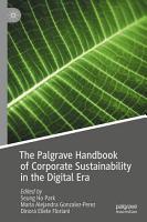 The Palgrave Handbook of Corporate Sustainability in the Digital Era PDF