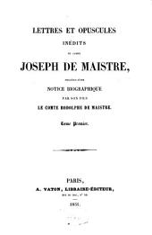 Lettres et opuscules inédits: Volume1