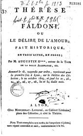 Thérèse et Faldoni, ou le Délire de l'amour, fait historique en trois actes et en prose